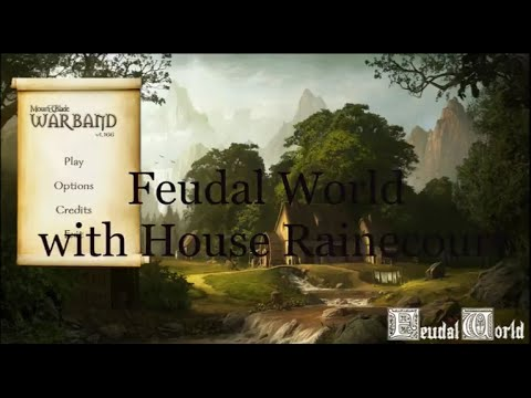 Mount & Blade: Warband - Feudal World (Testing)