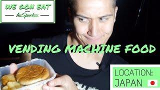 HOT FOOD VENDING MACHINES IN JAPAN! | WE GON EAT EP 2
