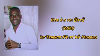 Esse é o foi [Edit] (2021) - Dú Moreno ft Dj Tenente FK