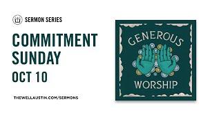 Generous Worship - Commitment Sunday