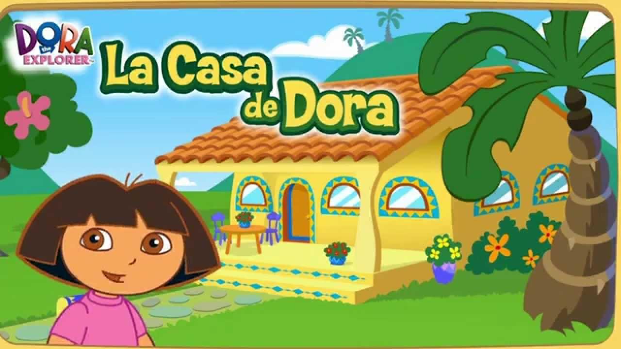 Dora The Explorer La Casa De Dora Game Youtube