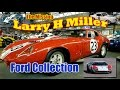 America's most Impressive Privite Car Collection? - The Missing Larry H Miller Ford Colection