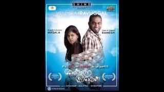 Vennira Iravuggal Review by Malaysia Artist & Press