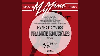 Hypnotic Tango ('87 Powerhouse Mix)