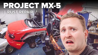 Project MX-5: Saving My Rusted Miata From Certain Death