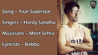Yaar Superstar Full Song (Lyrics) Hardy Sandhu Speed Records 2O