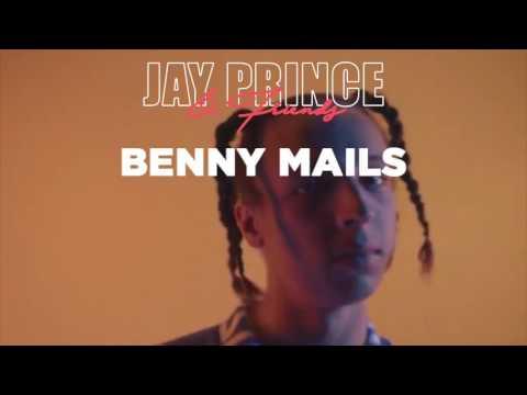 Jay Prince & Friends - Benny Mails  BURST
