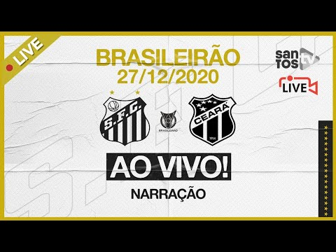 🔴 AO VIVO: SANTOS 1 x 1 CEARÁ | BRASILEIRÃO (27/12/20)