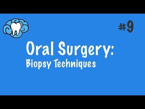 Oral Surgery | Biopsy Techniques | NBDE Part II