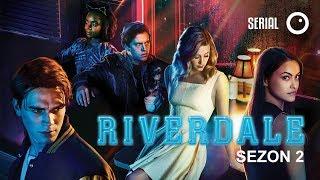 Riverdale - Sezon 2. Co poszło nie tak? SPOILERY