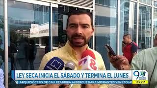 Agosto 23 2018 Alcaldía de Cali confirma Ley Seca este fin de semana por Consulta Anticorrupción