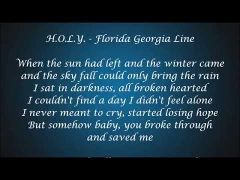 H.O.L.Y. - Florida Georgia Line Lyrics