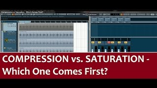 Compression or Saturation - Which Comes First?