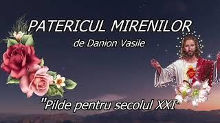 PATERICUL MIRENILOR - Pilde Pentru Secolul XXI, de Danion Vasile