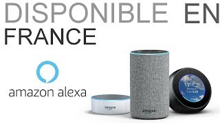 [AMAZON] Alexa disponible en France !