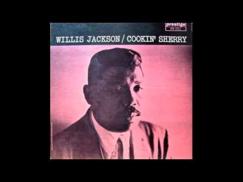 Willis Jackson Plays Around With The Hits