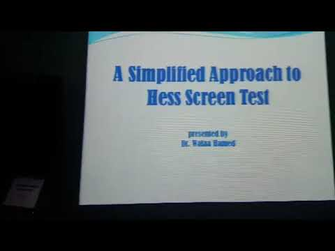 A simplified approach to hess screen test. Dr. Walaa hamed