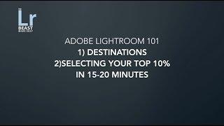 Adobe Lightroom 101 Summary Week 2 Part 3