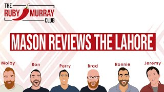 Mason A Ruby Club Member Reviews The Lahore