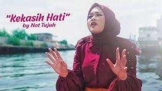 [4.32 MB] KEKASIH HATI - Cover by NOT TUJUH (Voc Anisa Rahman)