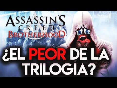 ¿Por qué PIENSO que Assassin's Creed BROTHERHOOD es EL PEOR de la TRILOGÍA EZIO? - RAFITI
