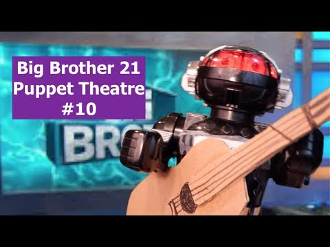 Big Brother 21 Puppet Theatre #10