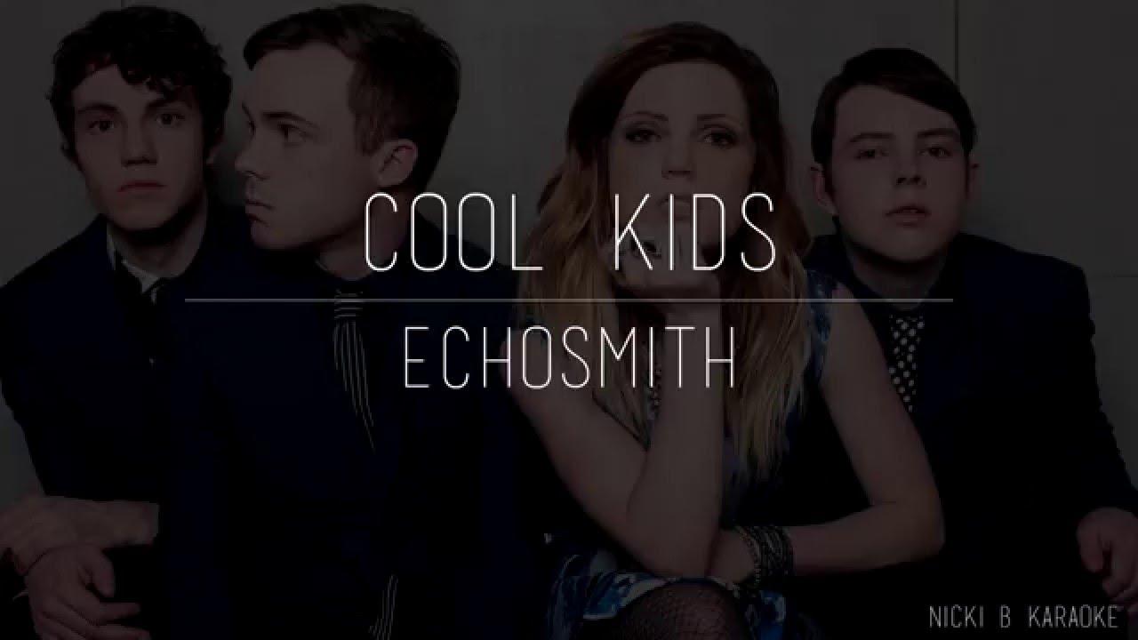 """Echosmith """"Cool Kids"""" Karaoke Instrumental"""
