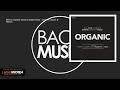 Bill Tox, Daniele Sereni & Mattia Rossi - Organic (James D Remix)