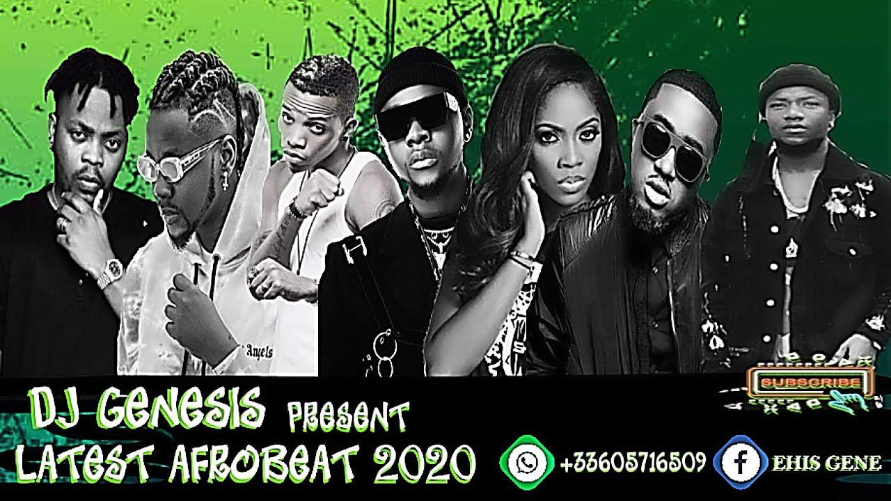 Download LATEST OCTOBER  NAIJA  AFROBEAT MIX 2020/KIZZ DANIEL/OLAMIDE/TKENO/TIWA SAVAGE/FIREBOY/DJ GENESIS