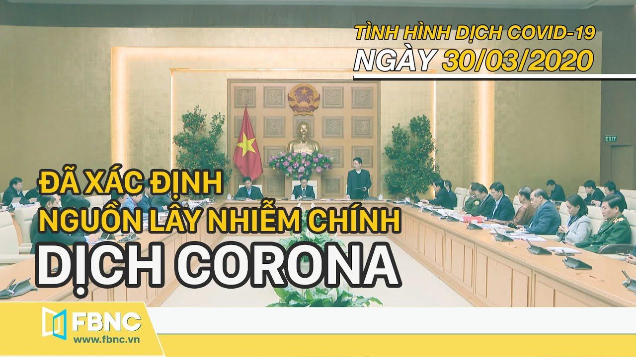 Tin tức dịch Corona mới nhất ngày 30 tháng 3,2020   Cập nhật dịch Covid 19
