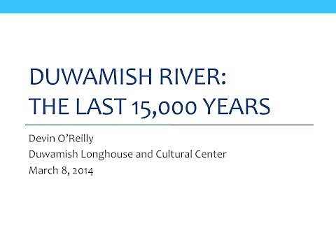 Duwamish Geology: The Last 15,000 Years