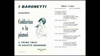 I Baronetti - Caddarina e lu Pizzoni