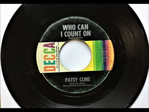 Who Can I Count On , Patsy Cline , 1961