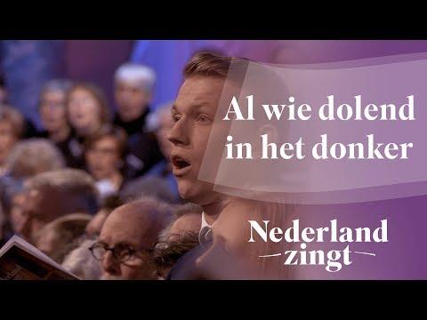 Nederland Zingt: Al wie dolend in het donker