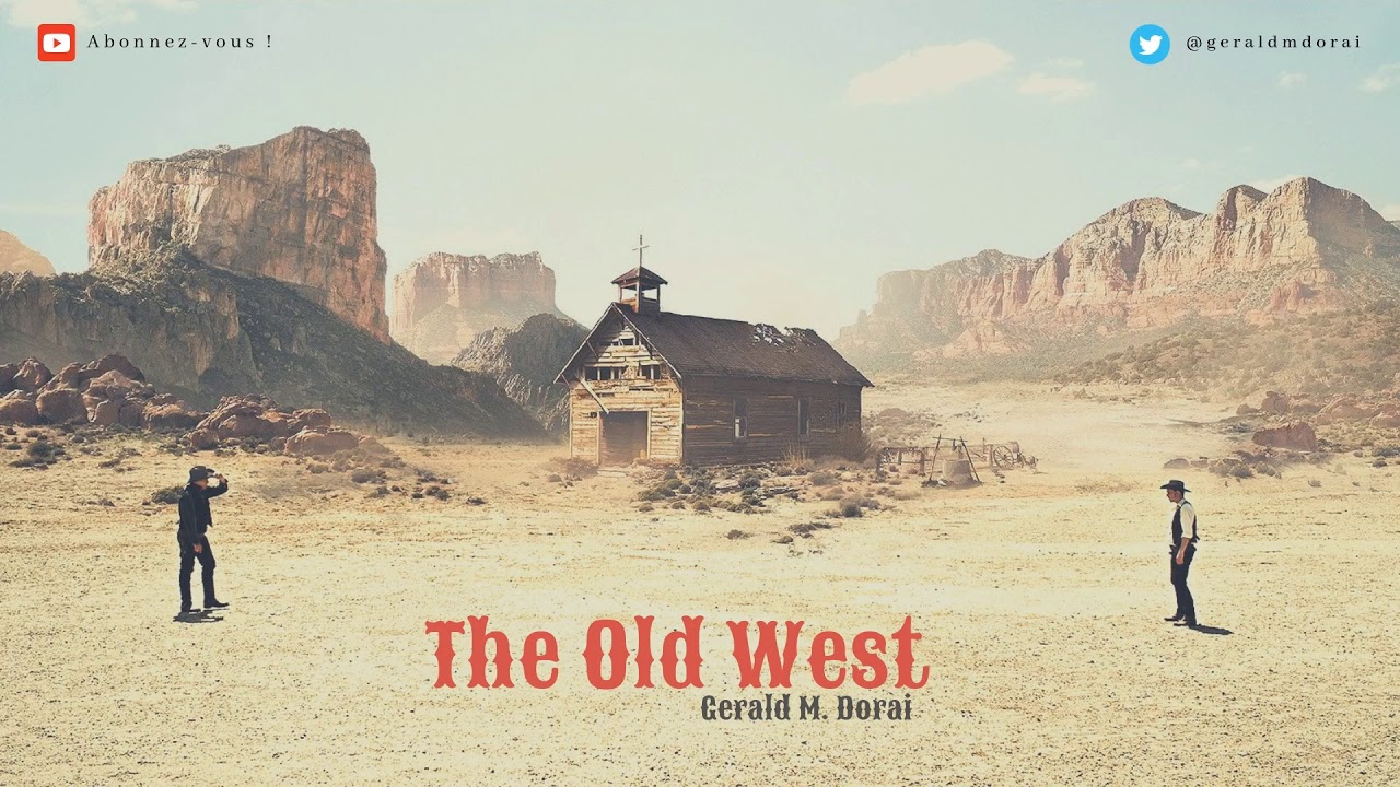 The Old West | Spaghetti Western Music !
