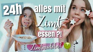 24h ALLES mit ZIMT essen?!😶🤢 //Lea