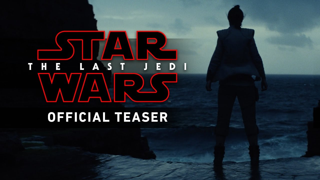 New 'Star Wars' Trailer 'The Last Jedi' Is Released