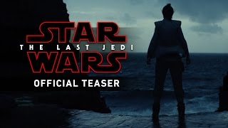 Star Wars: The Last Jedi Official Teaser thumbnail