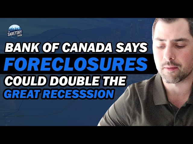 Bank of Canada says Foreclosures Could Double The Great Recession