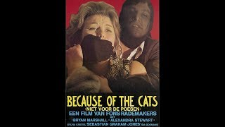 Because Of The Cats (1973)
