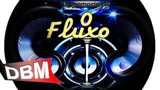 O FLUXXO - CD PROMOCIONAL 2018 - (((GRAVE BASS)))
