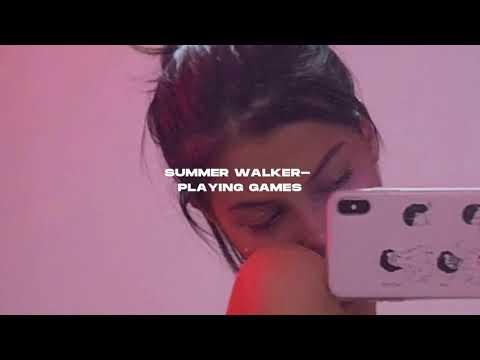 Summer Walker- Playing Games (s l o w e d)
