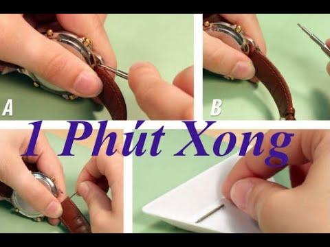 Cách tháo và thay dây da,dây kim loại cho đồng hồ cực đơn giản