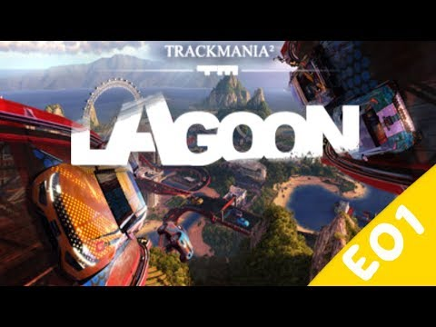 Here We Go Again | TrackMania Lagoon | E01 |