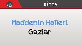 Maddenin Halleri - Gazlar