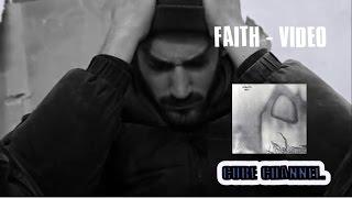 The Cure  - Faith