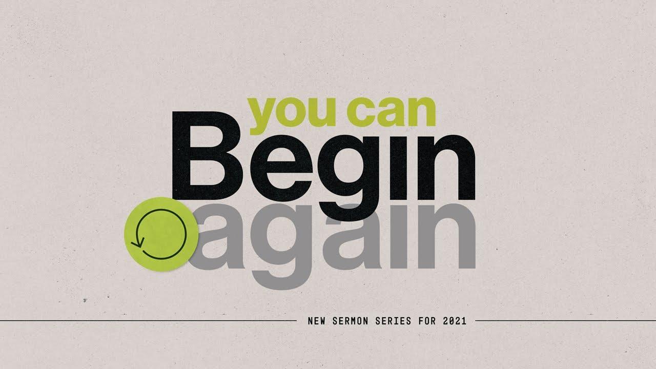 You Can Begin Again: Regrets, Part 2