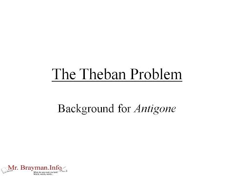 The Theban Problem--Background Information for Sophocles