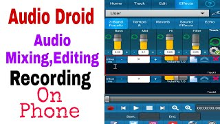 Audio Droid   Best Song Mixing App For Android   In Hindi