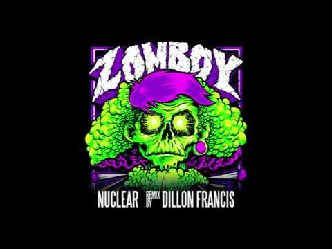 Zomboy - Nuclear (Dillon Francis Remix)